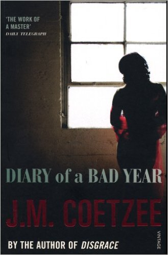 Summer Reading Tips – J.M. Coetzee's Diary of a Bad Year (2007)