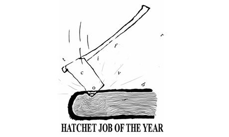 The Disappearance of the Hatchet Job