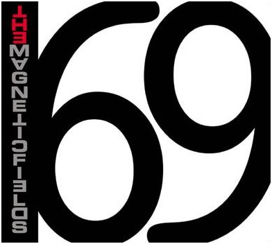 Review: 69 Love Songs by The MagneticFields