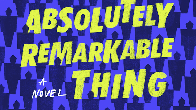 A Review of An Absolutely Remarkable Thing by Hank Green